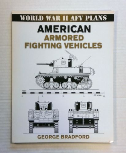 CHEAP BOOKS  ZB1399 WORLD WAR II AFV PLANS AMERICAN ARMORED FIGHTING VEHICLES