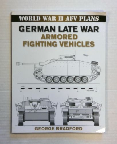 CHEAP BOOKS  ZB1398 WORLD WAR II AFV PLANS GERMAN LATE WAR ARMORED FIGHTING VEHICLES - GEORGE BRADFORD
