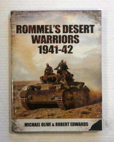 CHEAP BOOKS  ZB1432 ROMMELS DESERT WARRIORS 1941-42 - MICHAEL OLIVE AND ROBERT EDWARDS