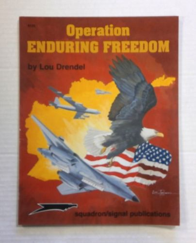 CHEAP BOOKS  ZB1429 SQUADRON/SIGNAL PUBLICATIONS OPERATION ENDURING FREEDOM - LOU DRENDEL