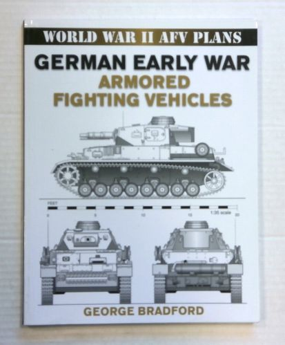 CHEAP BOOKS  ZB1422 WORLD WAR II AFV PLANS GERMAN EARLY WAR ARMORED FIGHTING VEHICLES