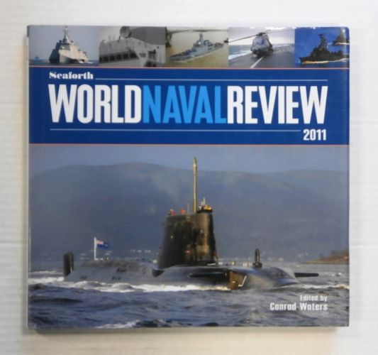 CHEAP BOOKS  ZB1419 SEAFORTH WORLD NAVY REVIEW 2011 - CONRAD WATERS