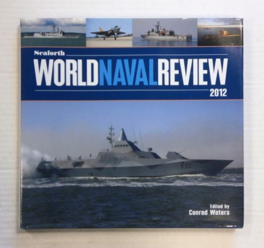 CHEAP BOOKS  ZB1418 SEAFORTH WORLD NAVY REVIEW 2012 - CONRAD WATERS