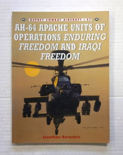 OSPREY COMBAT AIRCRAFT  057. AH-64 APACHE UNITS OF OPERATIONS ENDURING FREEDOM AND IRAQI FREEDOM