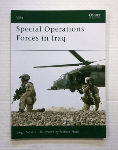 OSPREY ELITE  170. SPECIAL OPERATIONS FORCES IN IRAQ
