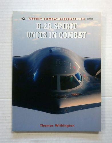 OSPREY COMBAT AIRCRAFT  064. B-2A SPIRIT UNITS IN COMBAT