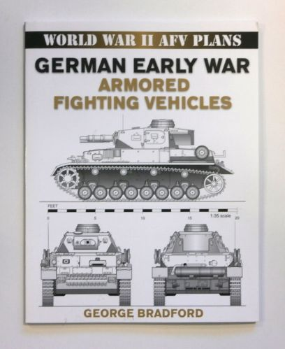 CHEAP BOOKS  ZB1724 WORLD WAR II AFV PLANS GERMAN EARLY WAR ARMORED FIGHTING VEHICLES - GEORGE BRADFORD