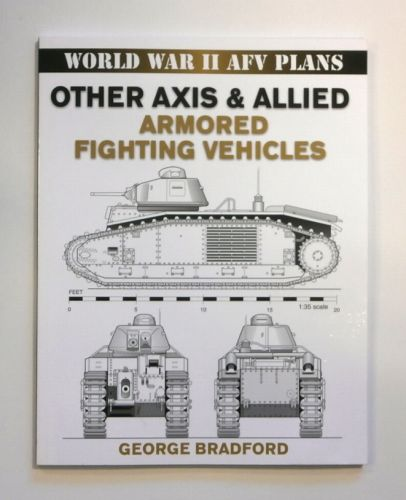 CHEAP BOOKS  ZB1725 WORLD WAR II AFV PLANS OTHER AXIS   ALLIED ARMORED FIGHTING VEHICLES