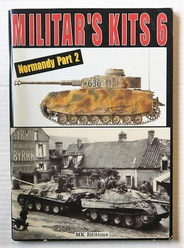 CHEAP BOOKS  ZB2656 MILITARS KITS 6 NORMANDY PART 2  FRENCH TEXT WITH ENGLISH TRANSLATION BOOKLET