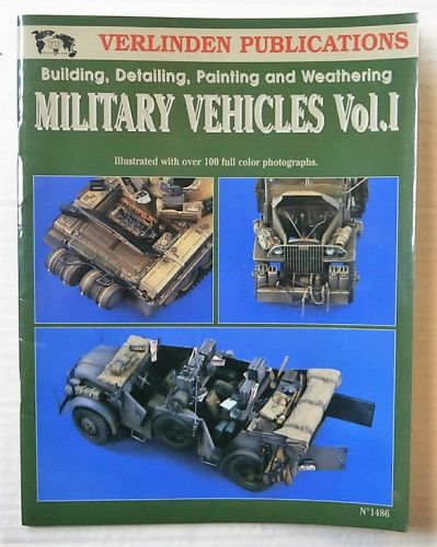 CHEAP BOOKS  ZB2665 BUILDING/ DETAILING/ PAINTING   WEATHERING MILITARY VEHICLES VOL.I