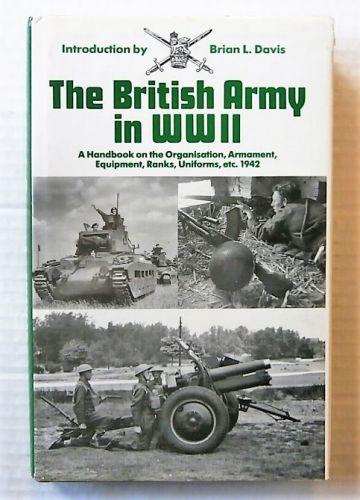 CHEAP BOOKS  ZB2698 THE BRITISH ARMY IN WWII - BRIAN L DAVIS