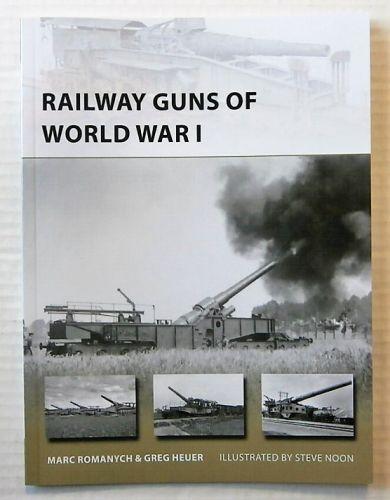NEW VANGUARDS  249. RAILWAY GUNS OF WORLD WAR I