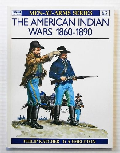 OSPREY  063. THE AMERICAN INDIAN WARS 1860-1890