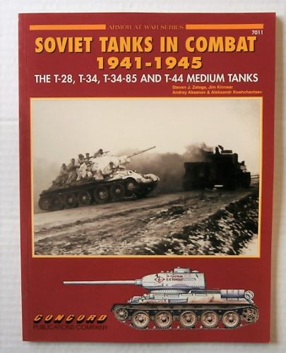 CONCORD ARMOUR AT WAR SERIES  7011. SOVIET TANKS IN COMBAT 1941-1945