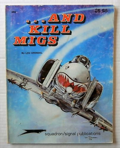 CHEAP BOOKS  ZB1786 ...AND KILL MIGS - LOU DRENDEL