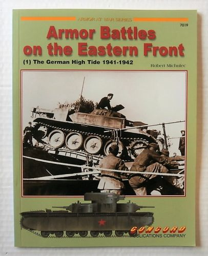 CONCORD ARMOUR AT WAR SERIES  7019. ARMOR BATTLES ON THE EASTERN FRONT