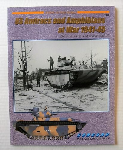 CONCORD ARMOUR AT WAR SERIES  7032. US AMTRACS AND AMPHIBIANS AT WAR 1941-45