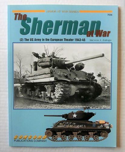 CONCORD ARMOUR AT WAR SERIES  7036. THE SHERMAN AT WAR