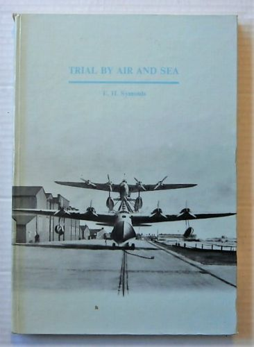 CHEAP BOOKS  ZB2705 TRIAL BY AIR AND SEA - E.H. SYMONDS