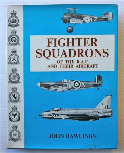 CHEAP BOOKS  ZB2706 FIGHTER SQUADRONS OF THE RAF   THEIR AIRCRAFT - J RAWLINGS  UK SALE ONLY