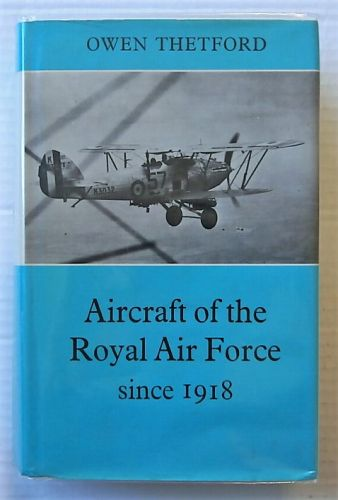 CHEAP BOOKS  ZB2708 AIRCRAFT OF THE ROYAL AIR FORCE SINCE 1918 - OWEN THETFORD