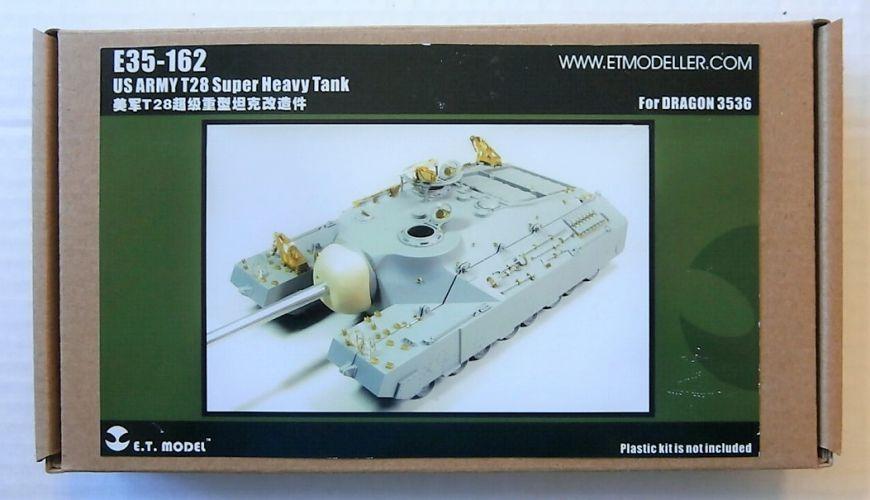 E.T. MODEL 1/35 E35-162 US ARMY T28 SUPER HEAVY TANK FOR DRAGON 3536