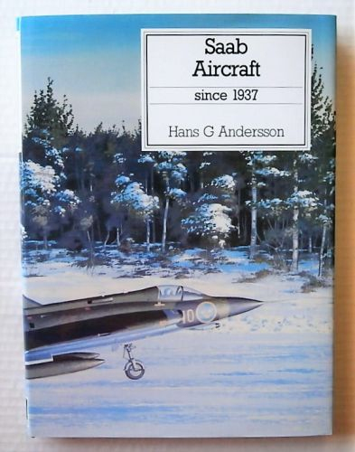 CHEAP BOOKS  ZB3011 SAAB AIRCRAFT SINCE 1937 - HANS G ANDERSSON