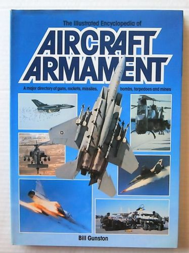 CHEAP BOOKS  ZB3018 THE ILLUSTRATED ENCYCLOPEDIA OF AIRCRAFT ARMAMENT