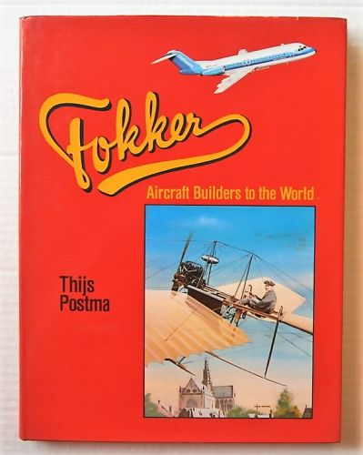 CHEAP BOOKS  ZB3023 FOKKER AIRCRAFT BUILDERS TO THE WORLD