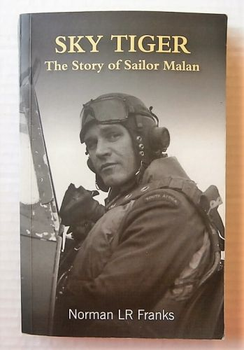 CHEAP BOOKS  ZB3027 SKY TIGER THE STORY OF SAILOR MALAN - NORMAN L R FRANKS