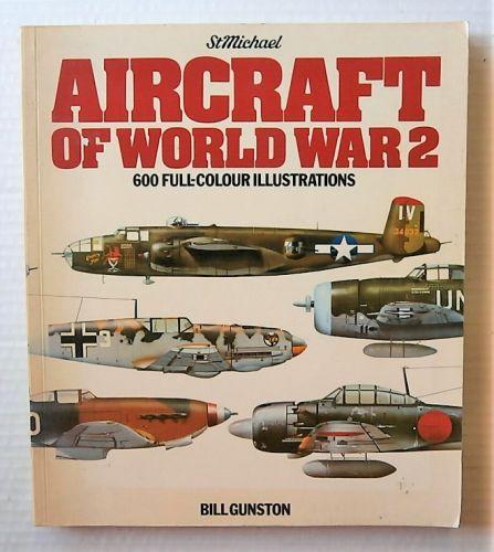 CHEAP BOOKS  ZB3033 AIRCRAFT OF WORLD WAR 2 - BILL GUNSTON