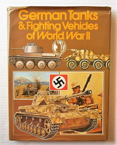 CHEAP BOOKS  ZB3036 GERMAN TANKS AND FIGHTING VEHICLES OF WORLD WAR II
