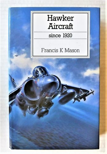 CHEAP BOOKS  ZB913 HAWKER AIRCRAFT SINCE 1920 FRANCIS K. MASON PUTNAM   COMPANY