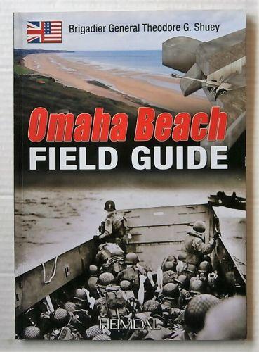 CHEAP BOOKS  ZB3137 OMAHA BEACH FIELD GUIDE - BRIG GEN THEODORE G SHUEY