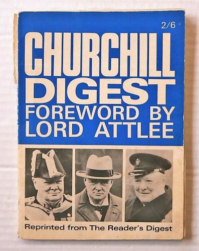 CHEAP BOOKS  ZB3102 CHURCHILL DIGEST - FOREWORD BY LORD ATTLEE