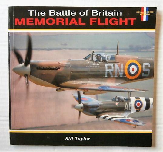 CHEAP BOOKS  ZB3098 THE BATTLE OF BRITAIN MEMORIAL FLIGHT - BILL TAYLOR