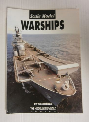 CHEAP BOOKS  ZB3340 SCALE MODEL WARSHIPS - TIM MORGAN