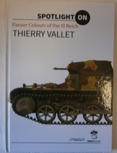 CHEAP BOOKS  ZB3365 SPOTLIGHT ON PANZER COLOURS OF THE III REICH