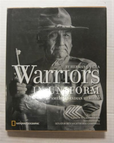 CHEAP BOOKS  ZB3389 WARRIORS IN UNIFORM THE LEGACY OF AMERICAN INDIAN HEROISM