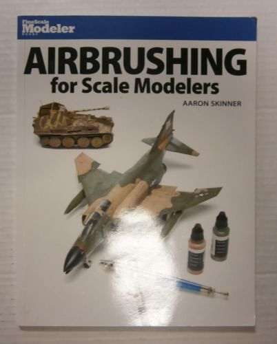 CHEAP BOOKS  ZB3384 AIRBRUSHING FOR SCALE MODELLERS AARON SKINNER