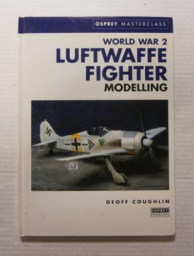 CHEAP BOOKS  ZB3381 WORLD WAR 2 LUFTWAFE FIGHTER MODELLING
