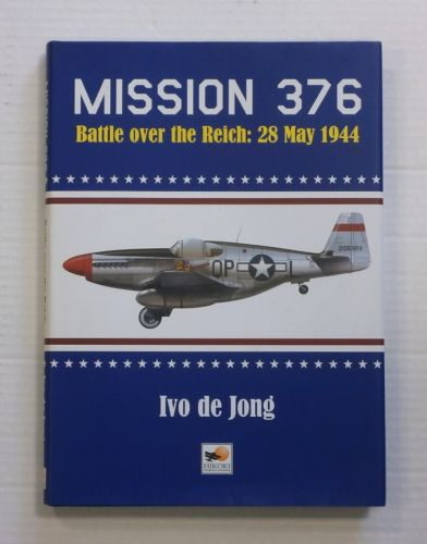CHEAP BOOKS  ZB818 MISSION 376 BATTLE OVER THE REICH 28 MAY 1944