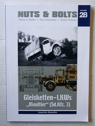 CHEAP BOOKS  ZB3208 NUTS AND BOLTS VOLUME 28 - GLEISKETTEN-LKWs MAULTIER  Sd.Kfz.3  - JOACHIM BASCHIN