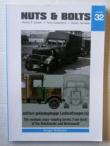 CHEAP BOOKS  ZB3209 NUTS AND BOLTS VOLUME 32 - THE MEDIUM CROSS-COUNTRY LORRIES 3 TON  6X4  OF THE REICHSWEHR AND WEHRMACHT - HOLGER ERDMANN