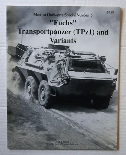 CHEAP BOOKS  ZB3211 MUSEUM ORDNANCE SPECIAL NUMBER 5 - FUCHS TRANSPORTPANZER  TPz1  AND VARIANTS