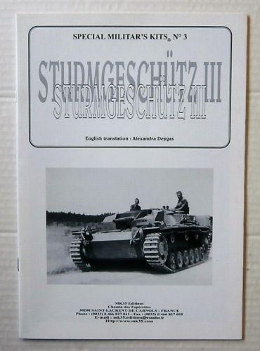 CHEAP BOOKS  ZB3219 SPECIAL MILITARS KITS No 3 - STURMGESCHUTZ III - ALEXANDRA DEYGAS