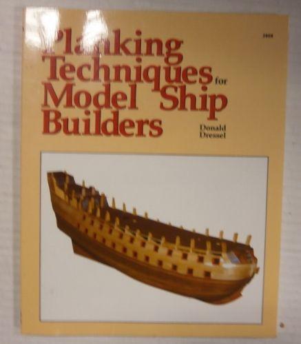 CHEAP BOOKS  ZB3372 PLANKING TECHNIQUES FOR MODEL SHIP BUILDERS - DONALD DRESSEL