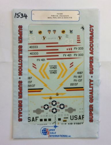 SUPER SCALE INTERNATIONAL 1/72 1534. 72-640 F-89 D   J SCORPIONS 66th 76th 84th   465th FIS