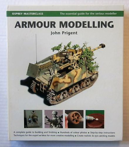 CHEAP BOOKS  ZB2126 OSPREY MASTERCLASS - ARMOUR MODELLING - JOHN PRIGENT