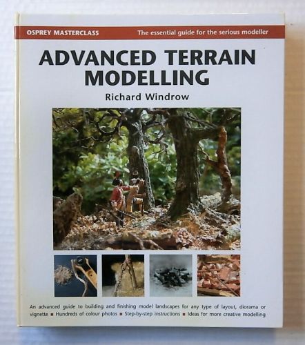 CHEAP BOOKS  ZB2127 OSPREY MASTERCLASS - ADVANCED TERRAIN MODELLING - RICHARD WINDROW